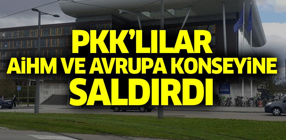 Avrupa İnsan Hakları Mahkemesi'ne saldıran PKK yandaşlarına hapis cezası