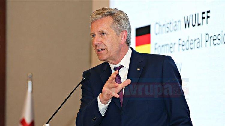 Eski Almanya Cumhurbaşkanı Wulff: Türkiye'nin başarısından mutluluk duymalıyız