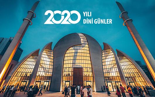 2020 yılı Ramazan ve Kurban Bayramı ne zaman? 2020 yılının dini günleri