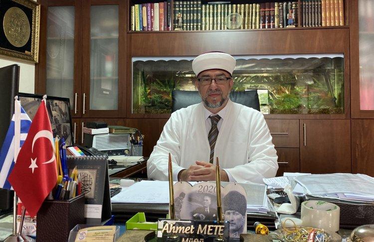 İskeçe Müftüsü Ahmet Mete'nin Ramazan Bayram Mesajı