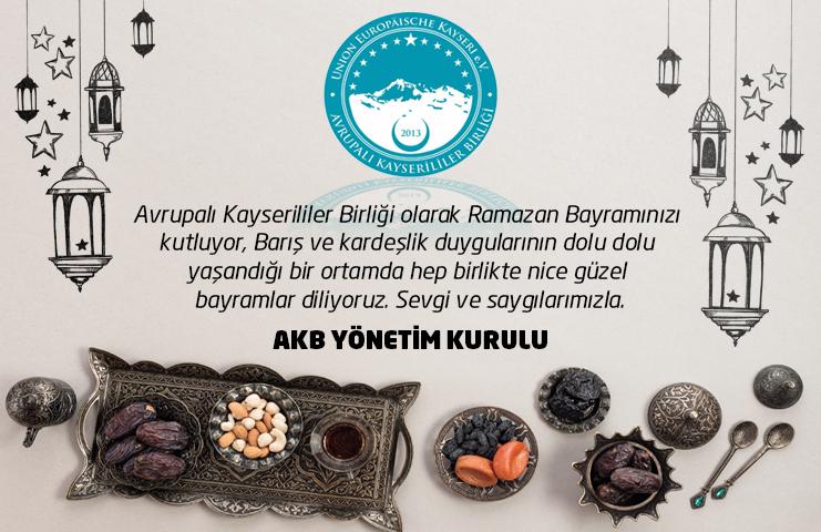 Avrupalı Kayseri'ler Birliği'nin Ramazan Bayram Mesajı
