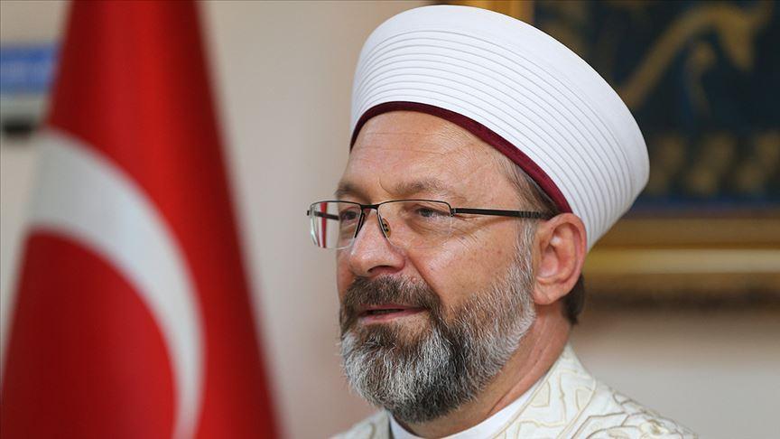 Diyanet İşleri Başkanı Erbaş'tan Mevlid-i Nebi Haftası açıklaması