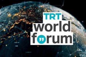 TRT World Forum, Cumhurbaşkanı Erdoğan'ın açılış konuşmasıyla başlayacak