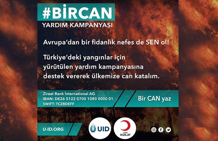 UID, Türkiye'deki yangınlarda mağdur olanlar için yardım kampanyası başlattı